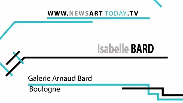News Art Today - Isabelle Bard